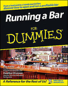 Running a Bar For Dummies by Heather Dismore, Ray Foley (Paperback, 2007)