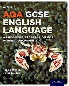 AQA GCSE English Language Student Book 2: Assessment Preparation for Paper 1...