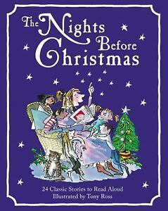 the nights before christmas 24 classic christmas stories to read aloud 2017 hardcover - Classic Christmas Stories