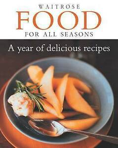 Waitrose Food for All Seasons: a Year of Delicious Recipes,  | Hardcover Book |