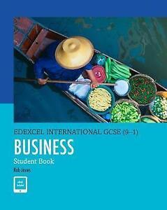 Edexcel International GCSE (9-1) Business Student Book by Rob Jones (Mixed  media product, 2017)