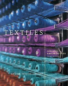 Textiles-Concepts-and-Principles-2nd-Edition-by-Virginia-Hencken-Elsasser