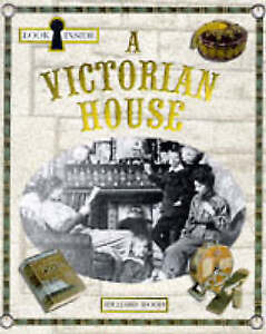Wood, Richard, Look Inside: Victorian House, Very Good Book