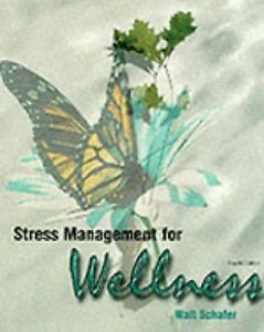 Stress-Management-for-Wellness-by-Walter-Schafer-1999-Paperback-Revised