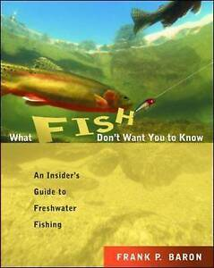 What Fish Don't Want You to Know, Baron, Frank P.
