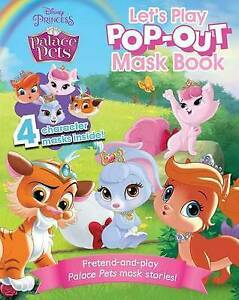 Palace Pets Let's Play Pop-Out Mask Book By Parragon Books -Paperback