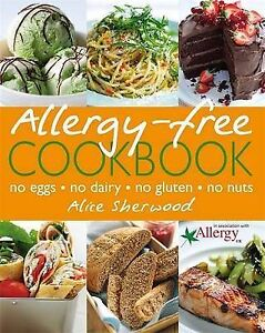 """""""AS NEW"""" Allergy-Free Cookbook, Alice Sherwood, Book"""