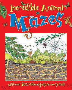 """""""VERY GOOD"""" Incredible Animal Mazes (Maze & Puzzle Books), , Book"""