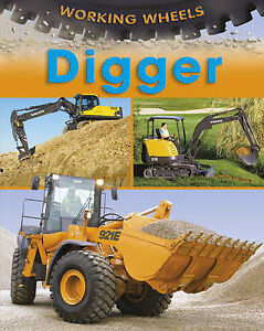 Digger-Working-Wheels-Savery-Annabel-Good-Book