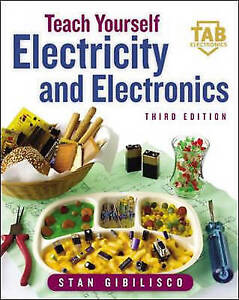 Gibilisco, Stan : Teach Yourself Electricity and Electroni