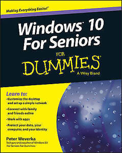 Weverka, Peter, Windows 10 for Seniors For Dummies, Very Good Book