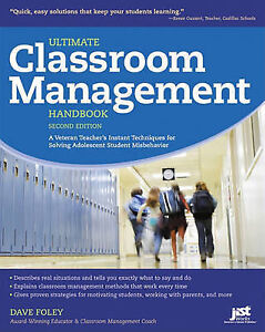 NEW Ultimate Classroom Management Handbook, 2nd Ed by Dave Foley