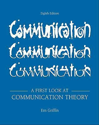 A First Look at Communication Theory by Griffin, Em