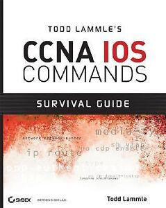 Todd-Lammles-CCNA-IOS-Commands-Survival-Guide-by-Todd-Lammle-2007-Paperback