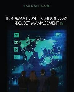 Information Technology Project Management 8e by Kathy Schwalbe 8th