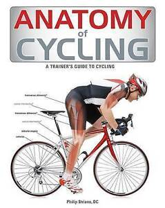 ANATOMY OF CYCLING by Jennifer Laurita : WH2-R6D : PBL719 : NEW BOOK