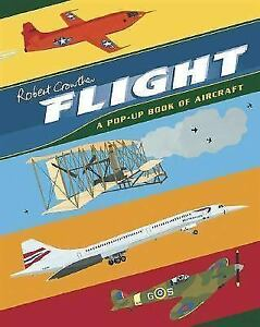 ▀▄▀Flight: A Pop-Up Book of Aircraft (unread, unused book)