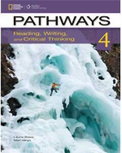Pathways 4: Reading, Writing, and Critical Thinking Text, Laurie Blass