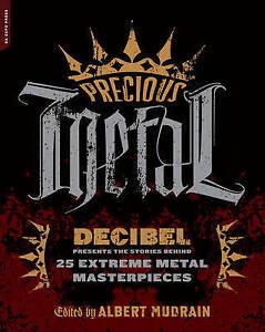 Precious-Metal-Decibel-Presents-the-Stories-Behind-25-Extreme-Metal-Masterpiece