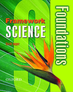Framework Science: Year 9: Foundations Student Book: 9-ExLibrary