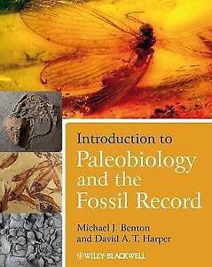 Introduction to Paleobiology and the Fossil Record by David A. T. Harper,...