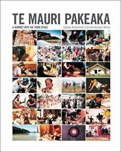 Te Mauri Pakeaka A Journey into the Third Space