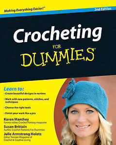 Crocheting For Dummies by Julie Holetz, Karen Manthey, Susan Brittain ...