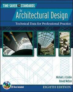 Time-Saver Standards for Architectural Design, Crosbie, Michael J.