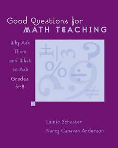 Good-Questions-for-Math-Teaching-Why-Ask-Them-and-What-to-Ask-by-Lainie