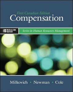 COMPENSATION: George Milkovich, Jerry Newman, Nina Cole (HRM)