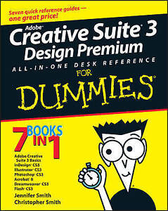 Smith, Christopher, Smith, Jennifer, Adobe Creative Suite 3 Design Premium All-i