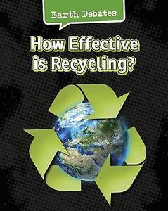 How Effective Is Recycling? by Chambers, Catherine -Paperback
