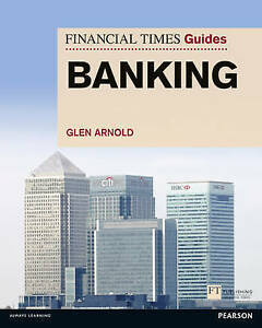 FT Guide to Banking, Glen Arnold