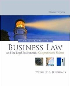 Anderson's Business Law and the Legal Environment Comprehensive Volume 22th Edition