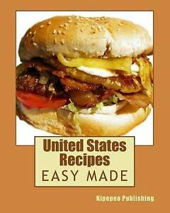 NEW United States Recipes by Kipepeo Publishing