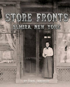 NEW Store Fronts - Elmira, New York by Diane Janowski