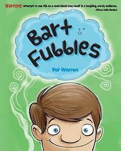 Bart Fubbles by Warren, Pat -Paperback