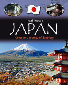 Joe Fullman Travel Through: Japan (QED Travel Through) Very Good Book