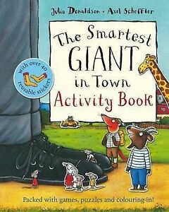 The-Smartest-Giant-in-Town-Activity-Book-Julia-Donaldson-Axel-Scheffler