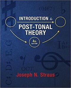 Introduction to PostTonal Theory 4th edition