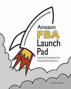 NEW Amazon FBA Launch Pad: Laying the Foundation for Amazon Selling Success
