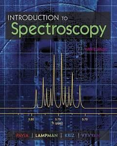 Introduction to Spectroscopy by Donald L. Pavia, Gary M. Lampman, James R. Vyvya