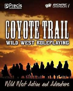 NEW Coyote Trail: Wild West Action and Adventure by Brett Bernstein