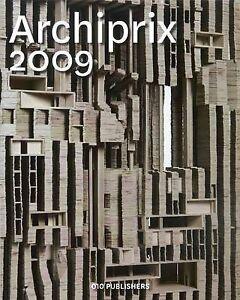 NEW Archiprix 2009: The Best Dutch Graduation Projects