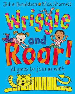 Wriggle and Roar!: Rhymes to Join in with-ExLibrary