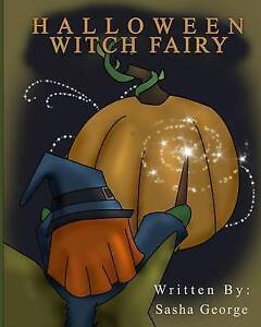 Halloween Witch Fairy By George, Sasha -Paperback