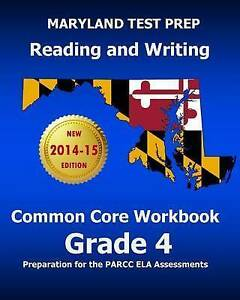Maryland Test Prep Reading and Writing Common Core Workbook Grade 9781505561623