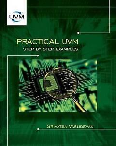 NEW Practical UVM by Srivatsa Vasudevan