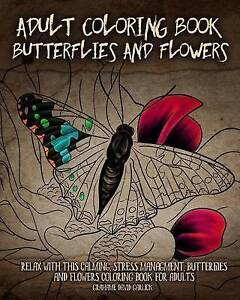 Adult-Coloring-Book-Butterflies-Flowers-Relax-This-Calm-by-Garlick-Grahame-David