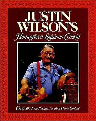 Justin Wilson's Homegrown Louisiana Cookin' by Justin Wilson